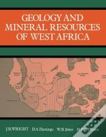 Geology And Mineral Resources Of West Africa