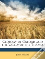 Geology Of Oxford And The Valley Of The