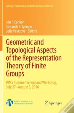 Wook.pt - Geometric And Topological Aspects Of The Representation Theory Of Finite Groups