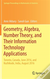 Geometry, Algebra, Number Theory, And Their Information Technology Applications