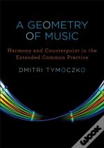 Geometry Of Music Harmony And Counterpoint In The Extended Common Practice