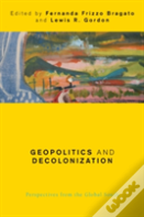 Geopolitics And Decolonization