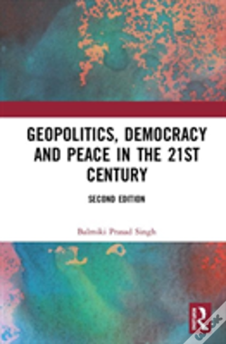 Wook.pt - Geopolitics, Democracy And Peace In The 21st Century