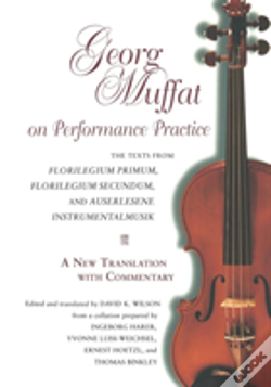 Wook.pt - Georg Muffat On Performance Practicea New Translation With Commentary