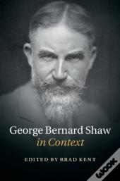 George Bernard Shaw In Context