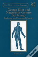 George Eliot And Nineteenth-Century Psychology