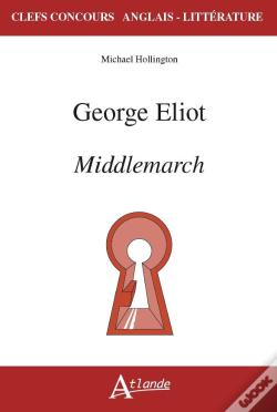 Wook.pt - George Eliot. Middlemarch