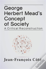 George Herbert Mead'S Concept Of Society