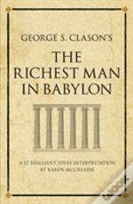 George S. Clason'S 'The Richest Man In Babylon'