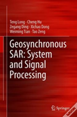 Wook.pt - Geosynchronous Sar: System And Signal Processing