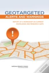 Geotargeted Alerts And Warnings