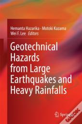 Geotechnical Hazards From Large Earthquakes And Heavy Rainfalls