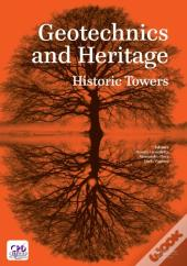 Geotechnics And Heritage