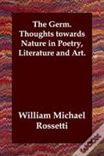 Germ. Thoughts Towards Nature In Poetry, Literature And Art.