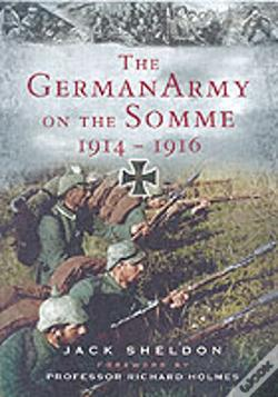 Wook.pt - German Army On The Somme 1914-1916