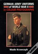 German Army Uniforms Of World War Ii
