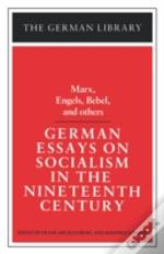 German Essays On Socialism In The Nineteenth Century
