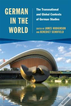Wook.pt - German In The World - The Transnational And Global Contexts Of German Studies