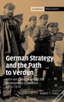 Wook.pt - German Strategy And The Path To Verdun