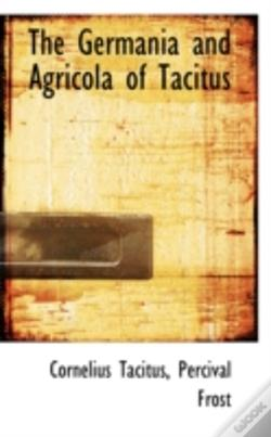 Wook.pt - Germania And Agricola Of Tacitus