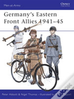 Germany'S Eastern Front Allies, 1941-45