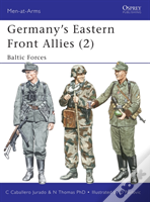GERMANY'S EASTERN FRONT ALLIESBALTIC FORCES