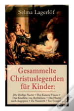 Gesammelte Christuslegenden Fur Kinder