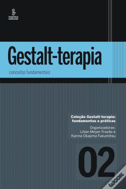 Wook.pt - Gestalt-Terapia: Conceitos Fundamentais