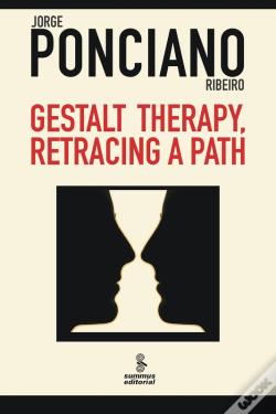 Wook.pt - Gestalt Therapy, Retracing A Path