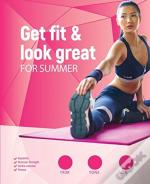 Get Fit And Look Great For Summer