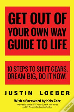 Wook.pt - Get Out Of Your Own Way Guide To Life