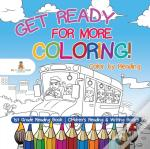 Get Ready For More Coloring! Color By Reading - 1st Grade Reading Book | Children'S Reading & Writing Books