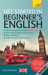 Get Started In Beginner'S English (Learn English As A Foreign Language)
