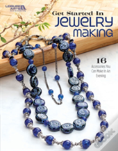 Get Started In Jewelry Making
