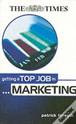 Getting A Top Job In Marketing