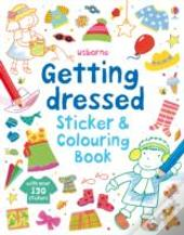 Getting Dressed Sticker And Colouring Book