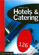 Getting Into Hotels And Catering