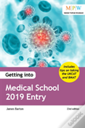 Getting Into Medical School 2019 Entry