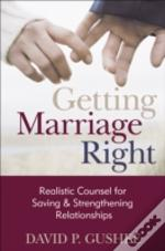 Getting Marriage Right