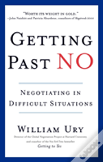 Getting Past No : Negotiating Your Way F