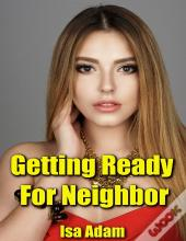 Getting Ready For Neighbor