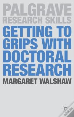 Wook.pt - Getting To Grips With Doctoral Research