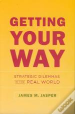 Getting Your Way