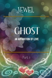 Ghost; An Apparition Of Love