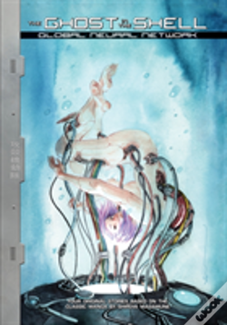 Wook.pt - Ghost In The Shell: Global Neural Network