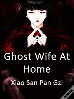 Wook.pt - Ghost Wife At Home