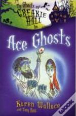 Ghosts Of Creakie Hall, Ace Ghosts
