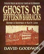 Ghosts Of Jefferson Barracks