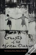 Ghosts Of The African Diaspora