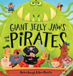 Wook.pt - Giant Jelly Jaws And The Pirates